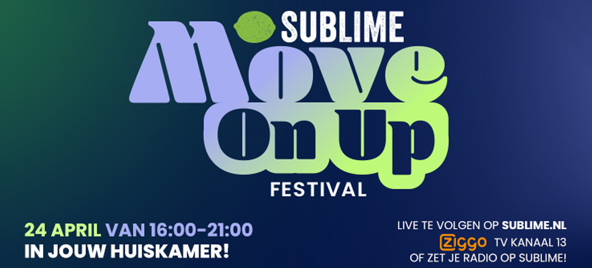 Sublime presenteert: Move On Up Festival