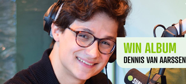 Win album Dennis van Aarssen!