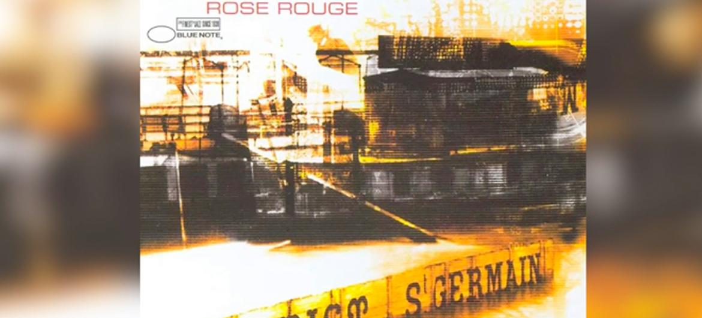 Jaap over 'Rose Rouge' van St. Germain