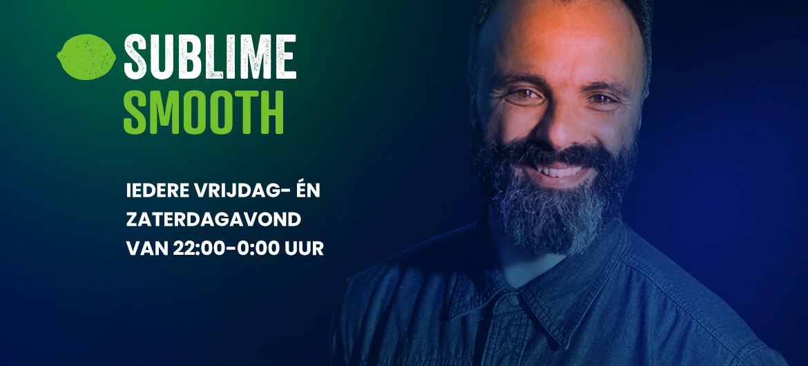 Lancering radioshow Sublime Smooth
