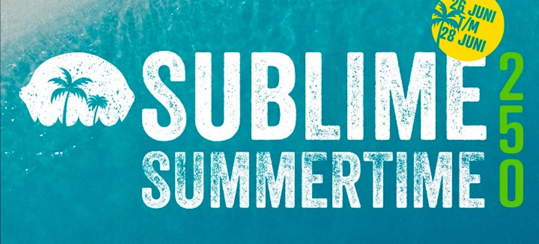 Check hier de Sublime Summertime 250!