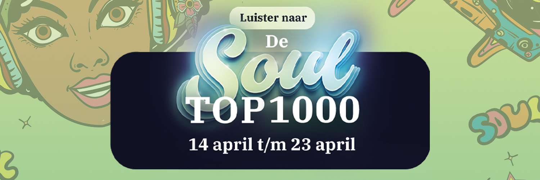 Luister van 14 t/m 23 april naar de Soul Top 1000