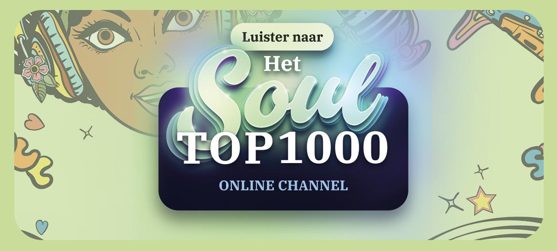 Nieuw! Het Soul Top 1000 Channel